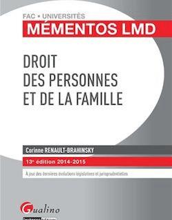Droit des personnes et de la famille 2014-2015. 13e éd.