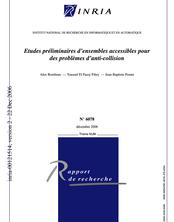 Etudes préliminaires d'ensembles accessibles pour des problèmes d'anti-collision