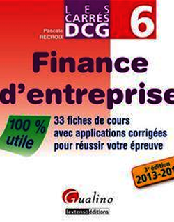 Les Carrés DCG 6 - Finance d'entreprise 2013-2014 - 3e édition