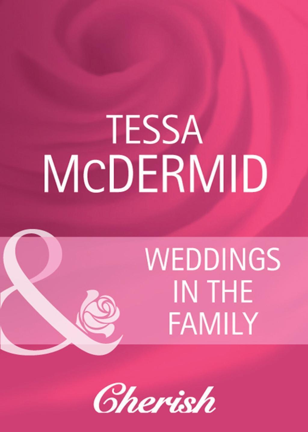 Weddings in the Family (Mills & Boon Cherish) (Everlasting Love, Book 17)