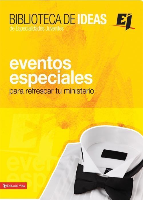 Biblioteca de ideas: Eventos Especiales