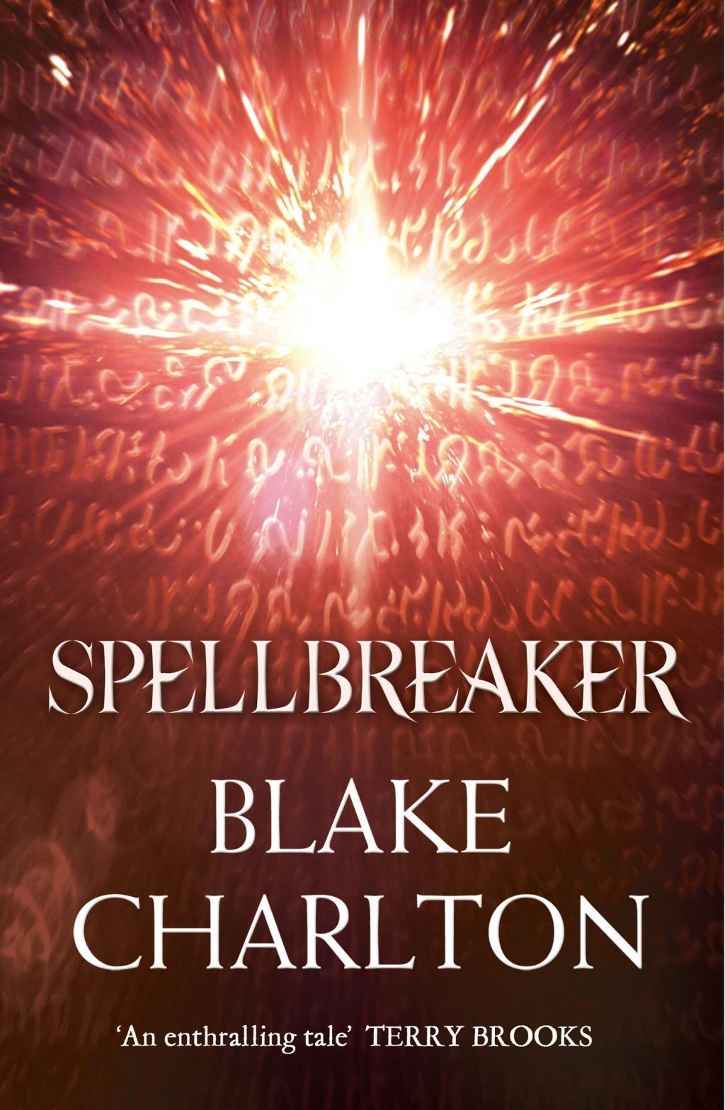 Spellbreaker: Book 3 of the Spellwright Trilogy (The Spellwright Trilogy, Book 3)