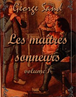 Les maîtres sonneurs (volume 1)