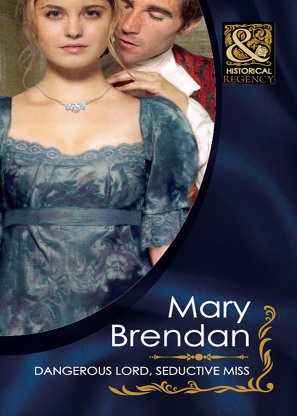 Dangerous Lord, Seductive Miss (Mills & Boon Historical) (Regency Rogues, Book 2)