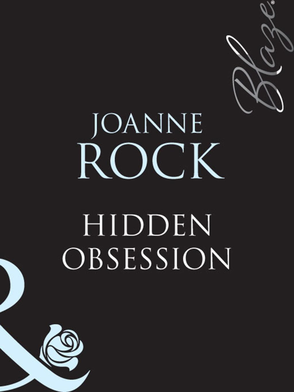 Hidden Obsession (Mills & Boon Blaze) (Perfect Timing, Book 1)