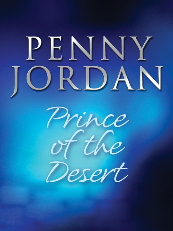 Prince of the Desert (Mills & Boon M&B) (Desert Brides, Book 9)