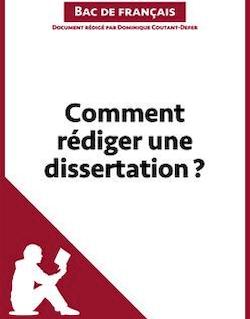Comment rédiger une dissertation? - Fiche de cours