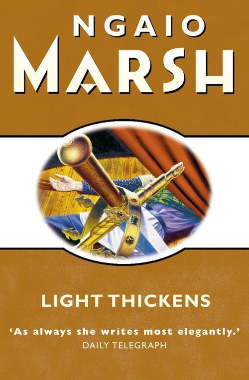 Light Thickens (The Ngaio Marsh Collection)