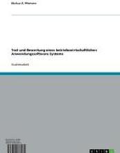 Test und Bewertung eines betriebswirtschaftlichen Anwendungssoftware-Systems