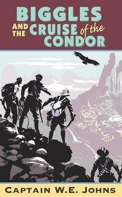 Biggles and Cruise of the Condor