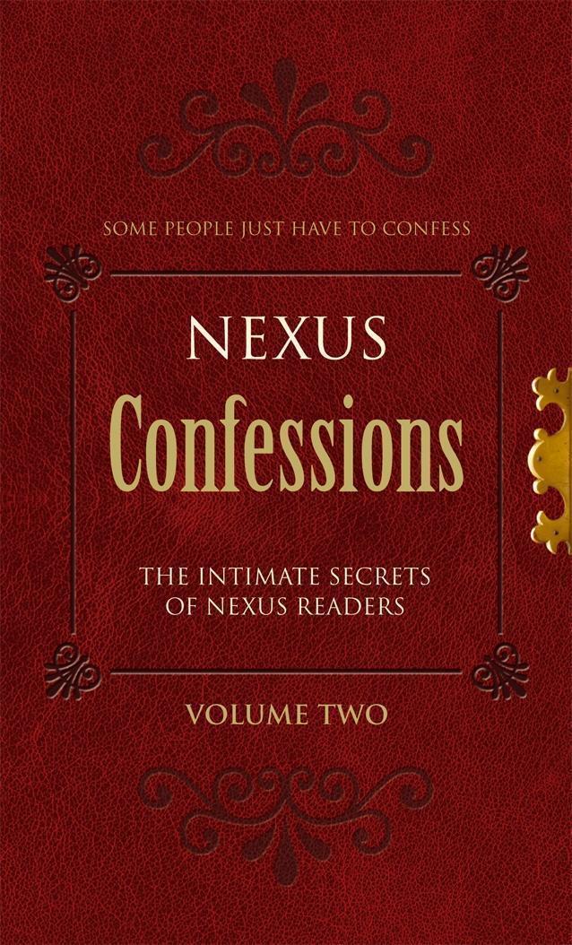 Nexus Confessions: Volume Two