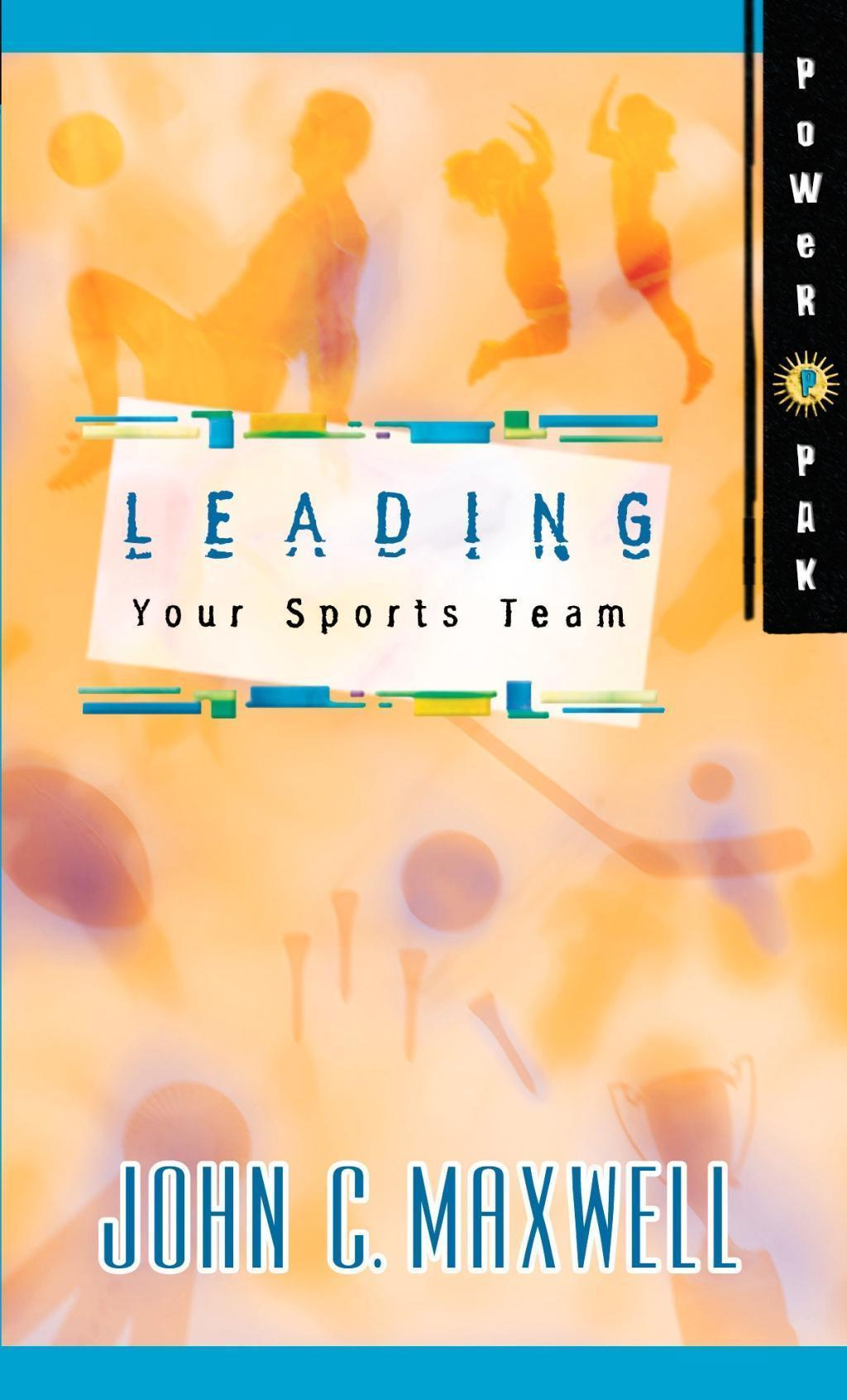 PowerPak Collection Series: Leading Your Sports Team