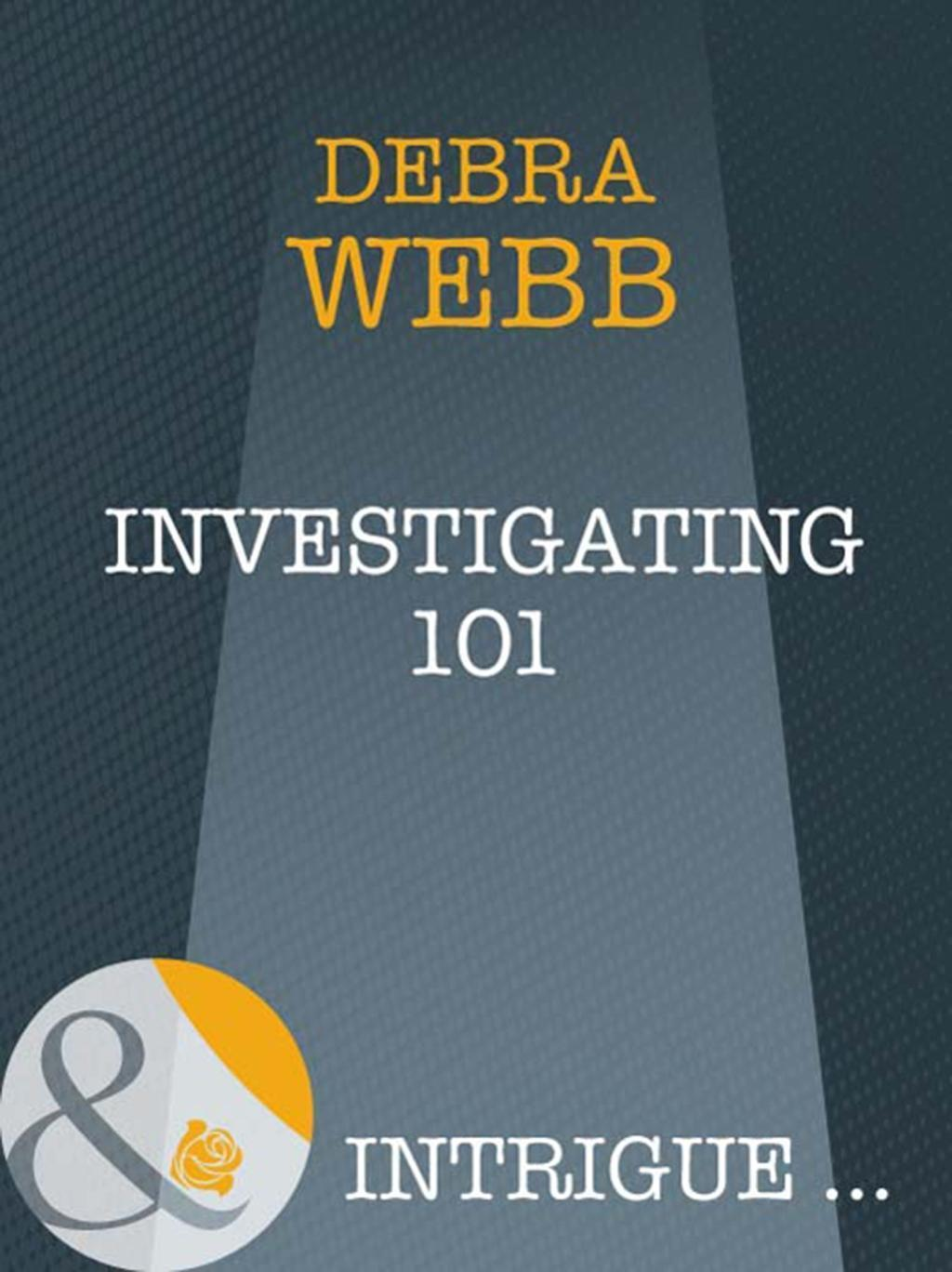 Investigating 101 (Mills & Boon Intrigue) (Colby Agency: New Recruits, Book 1)
