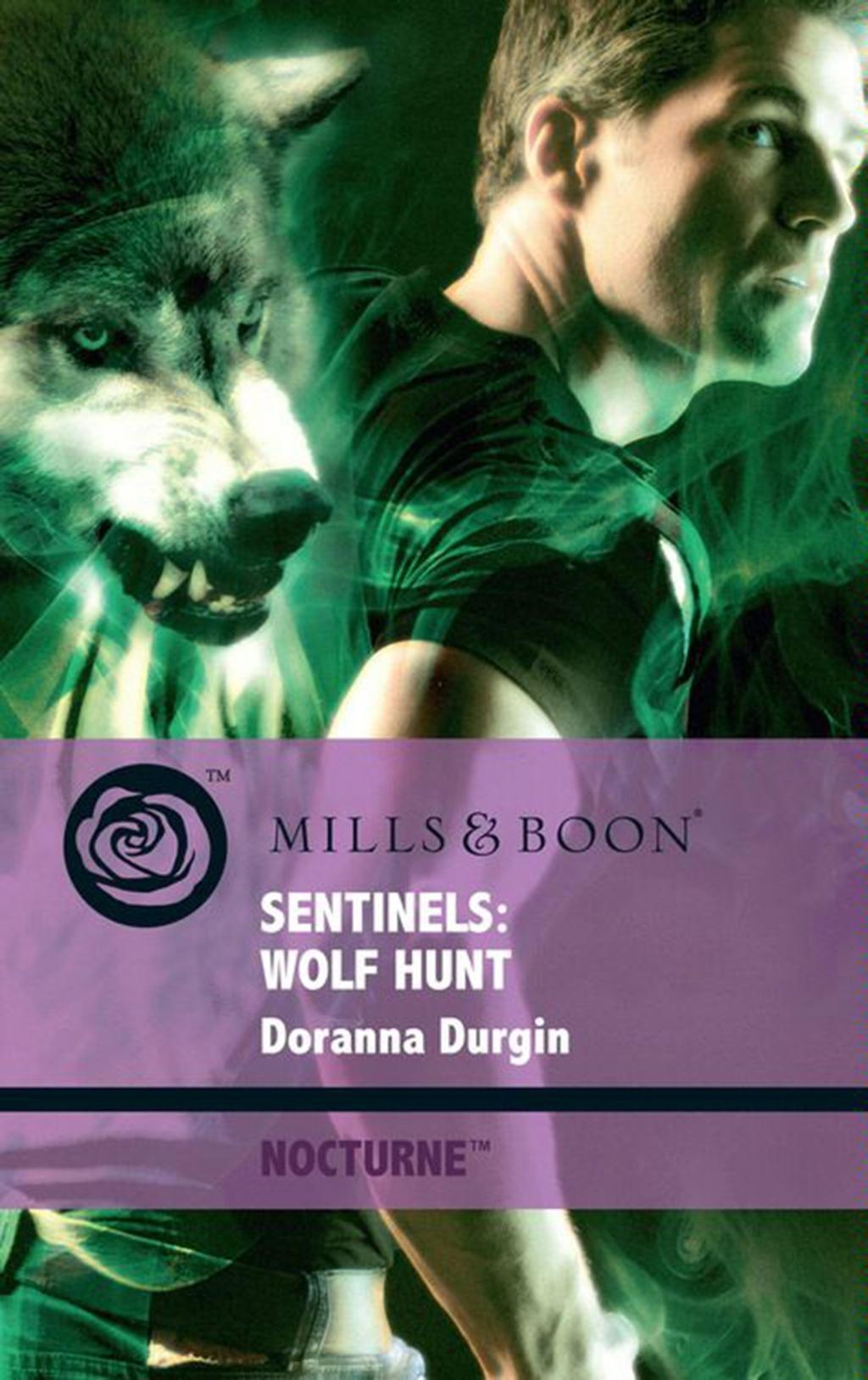 Sentinels: Wolf Hunt (Mills & Boon Intrigue) (Nocturne, Book 39)