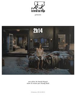 présente une pièce de David Paquet mise en scène par Dinaïg Stall ...