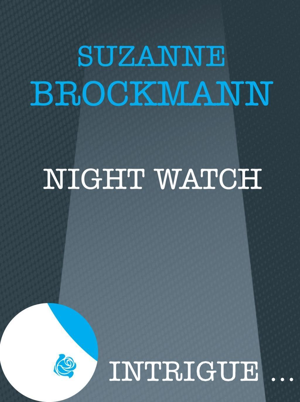 Night Watch (Mills & Boon Intrigue)