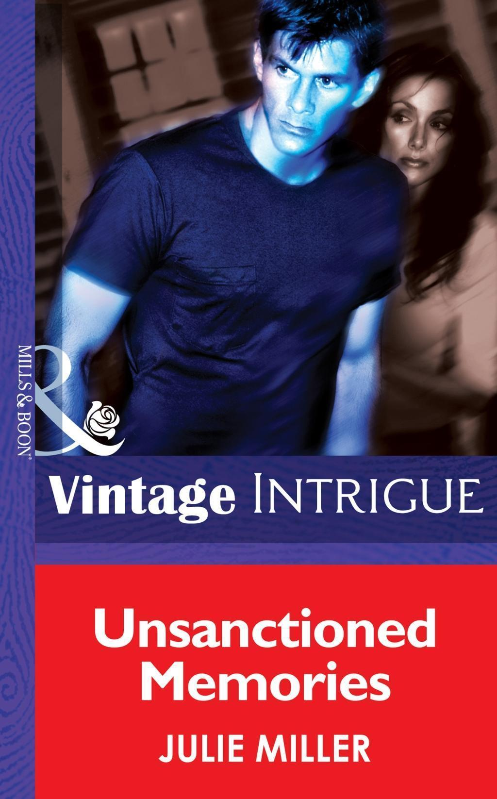 Unsanctioned Memories (Mills & Boon Intrigue) (The Taylor Clan, Book 5)
