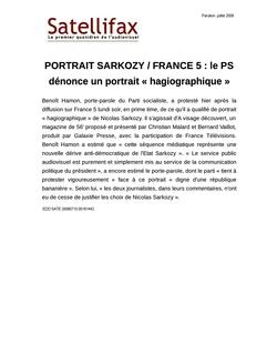 article du 15 juillet 2009 - PORTRAIT SARKOZY / FRANCE 5 : le PS dénonce un portrait « hagiographique »