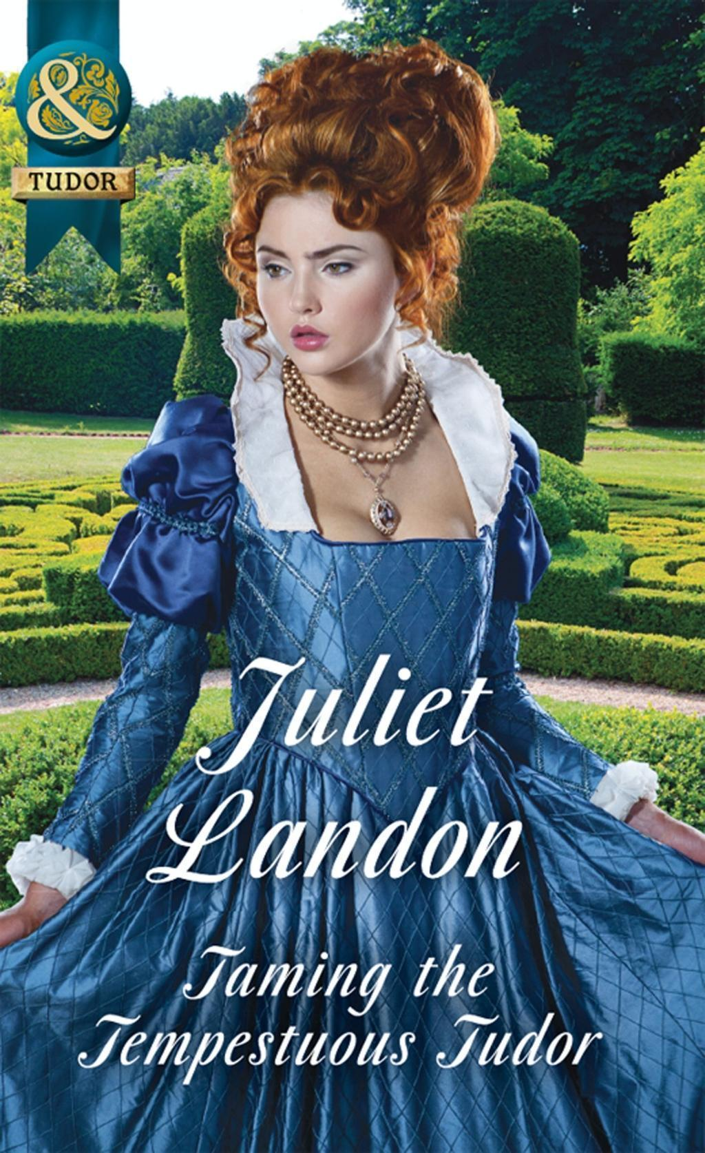 Taming The Tempestuous Tudor (Mills & Boon Historical) (At the Tudor Court, Book 2)