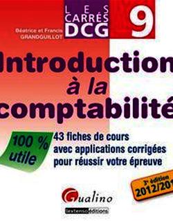 Les Carrés DCG 9 - Introduction à la comptabilité 2012-2013 - 3e édition