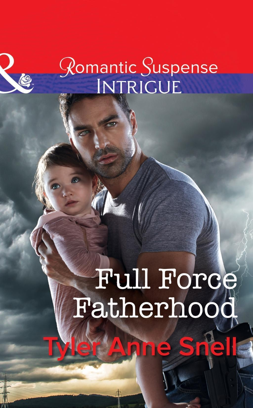 Full Force Fatherhood (Mills & Boon Intrigue) (Orion Security, Book 2)