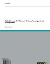 Die Entstehung der Weimarer Reichsverfassung und des Grundgesetzes