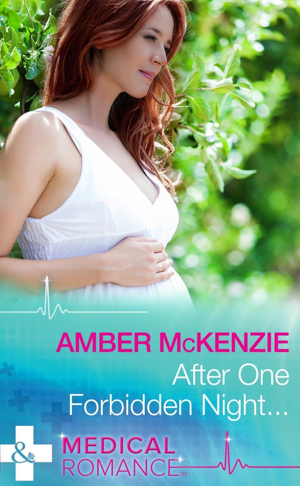 After One Forbidden Night... (Mills & Boon Medical)