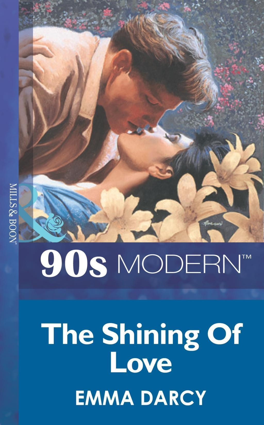 The Shining Of Love (Mills & Boon Vintage 90s Modern)