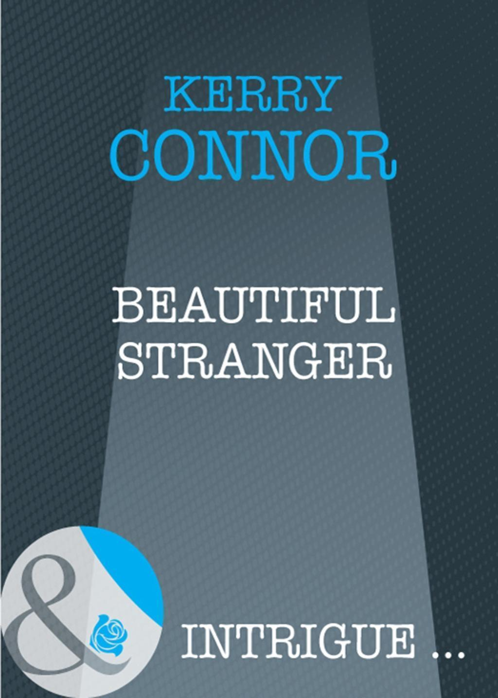 Beautiful Stranger (Mills & Boon Intrigue)