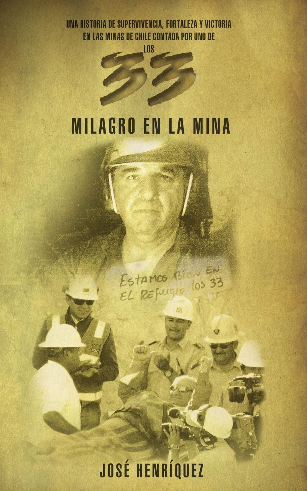 Milagro en la mina