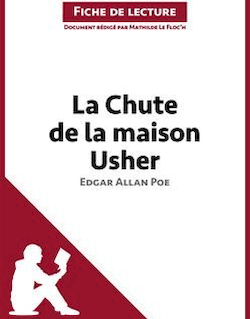 La Chute de la maison Usher d'Edgar Allan Poe - Fiche de lecture