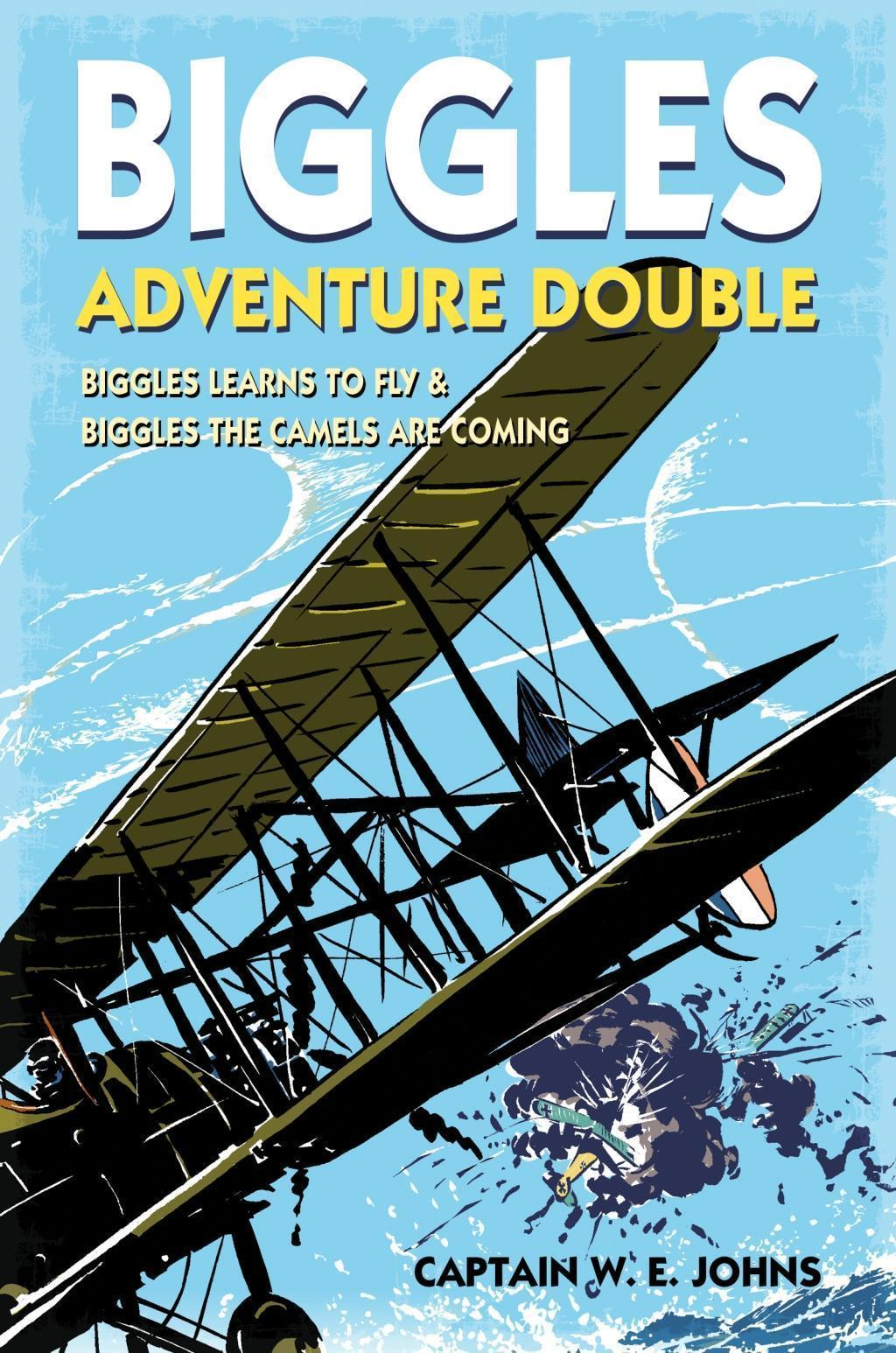 Biggles Adventure Double: Biggles Learns to Fly & Biggles the Camels are Coming