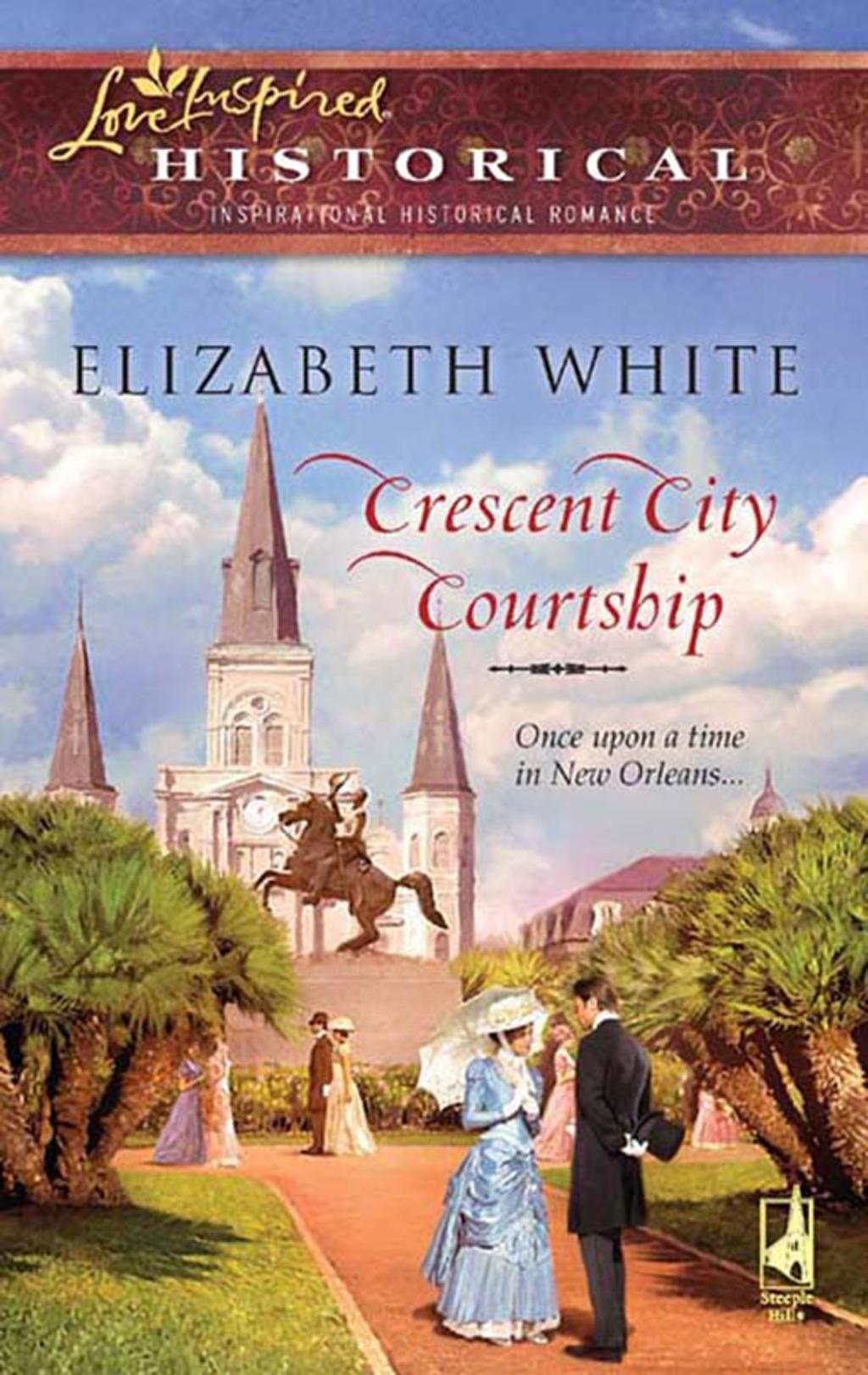 Crescent City Courtship (Mills & Boon Historical)
