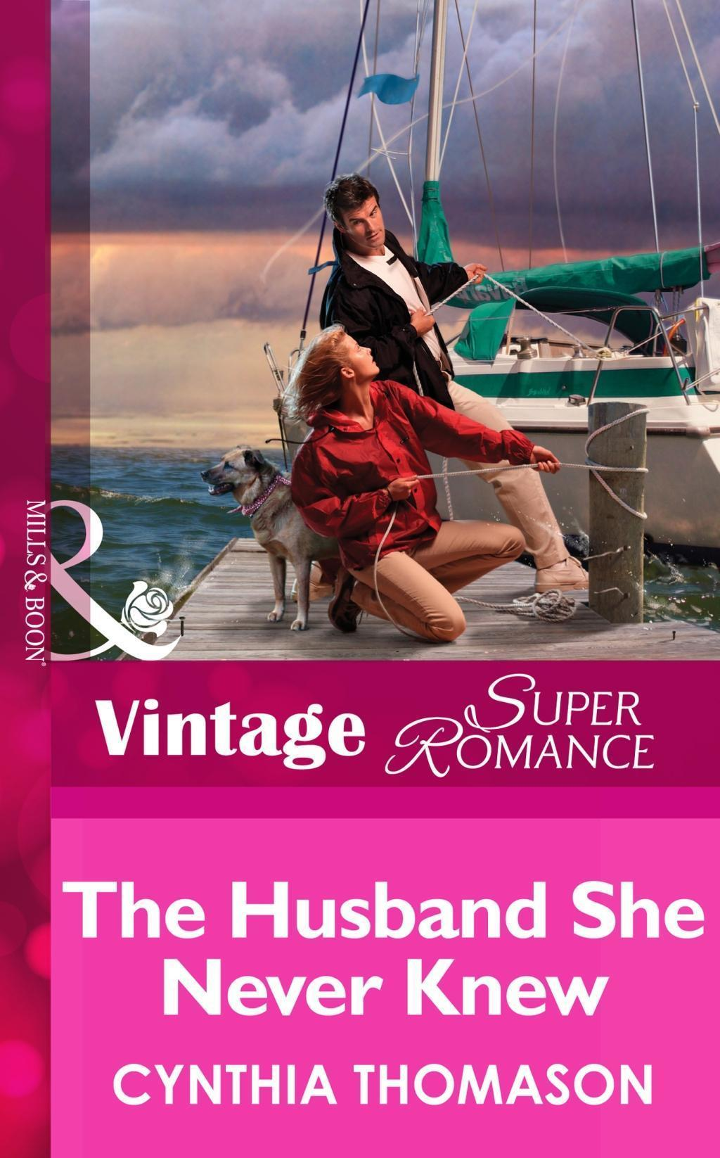 The Husband She Never Knew (Mills & Boon Vintage Superromance) (Marriage of Inconvenience, Book 11)