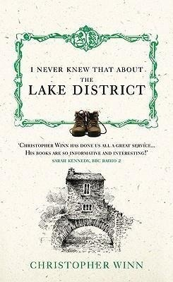 I Never Knew That About the Lake District