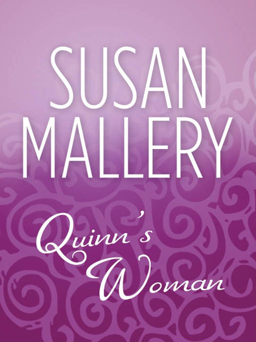 Quinn's Woman (Mills & Boon M&B)