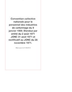 Convention collective nationale pour le personnel des industries de cartonnage du 9 janvier 1969. Etendue par arrêté du 2 août 1971 JONC 31 août 1971 et rectificatif au JONC du 28 novembre 1971.
