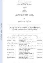 Dynamique moléculaire ab initio en base locale : principes et applications.