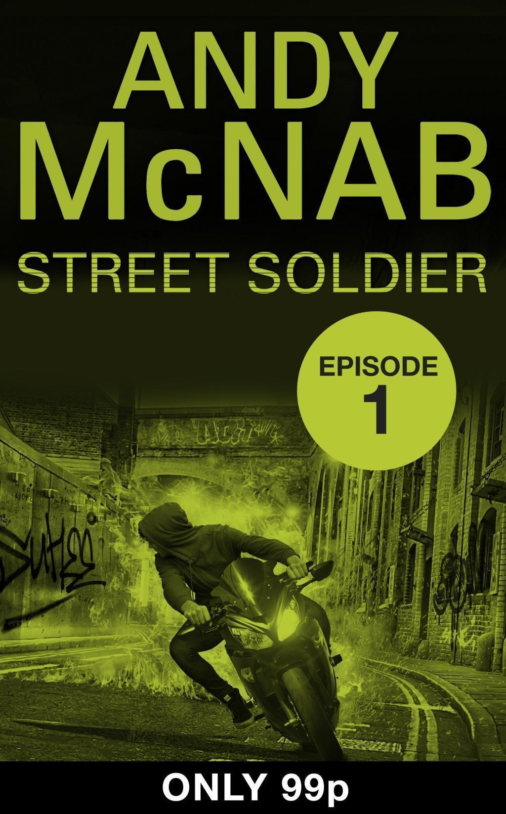 Street Soldier: Episode 1