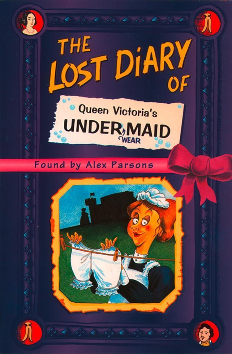 The Lost Diary of Queen Victoria's Undermaid