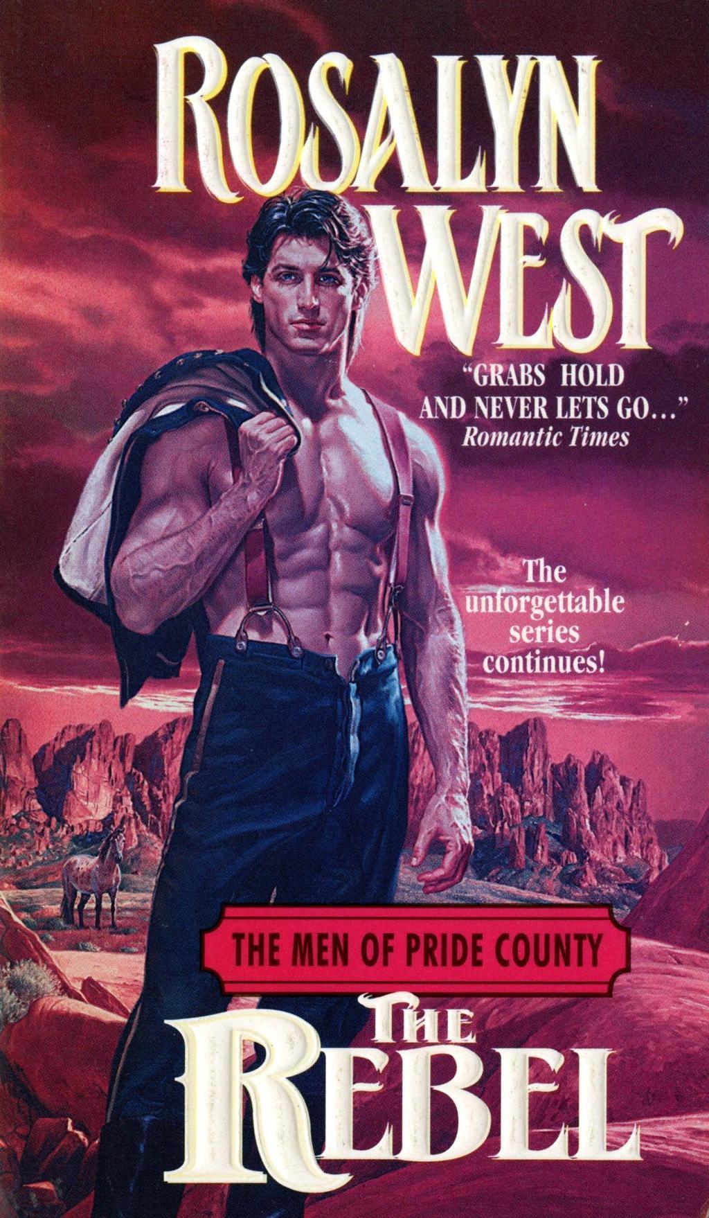 The Men of Pride County: The Rebel