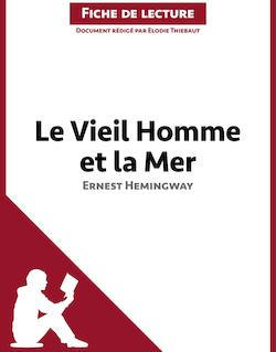 Le Vieil Homme et la Mer d'Ernest Hemingway (Fiche de lecture)