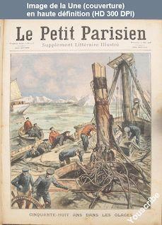 LE PETIT PARISIEN ILLUSTRE  numéro 1005 du 10 mai 1908