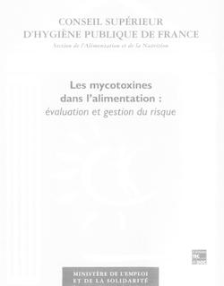 Les mycotoxines dans l'alimentation: Évaluation et gestion du risque