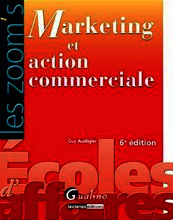 Les Zoom's. Marketing et action commerciale - 6e édition