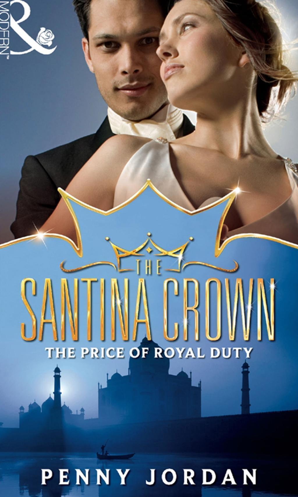 The Price of Royal Duty (Mills & Boon M&B) (The Santina Crown, Book 1)