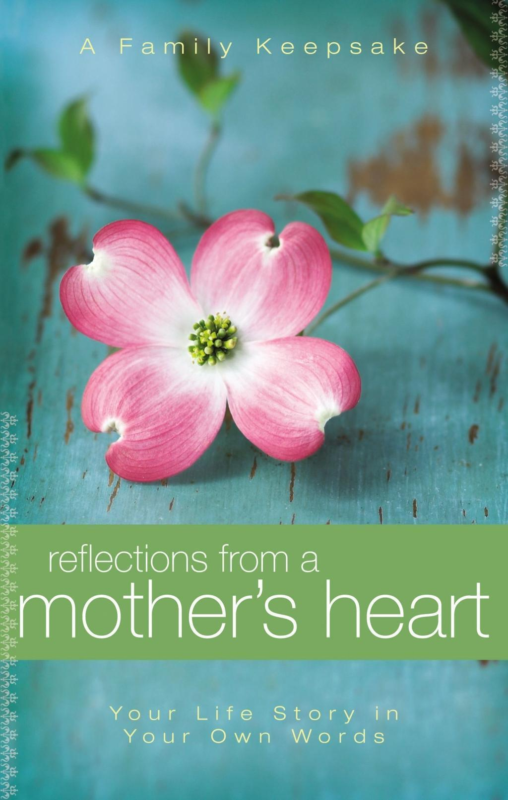 Reflections From a Mother's Heart