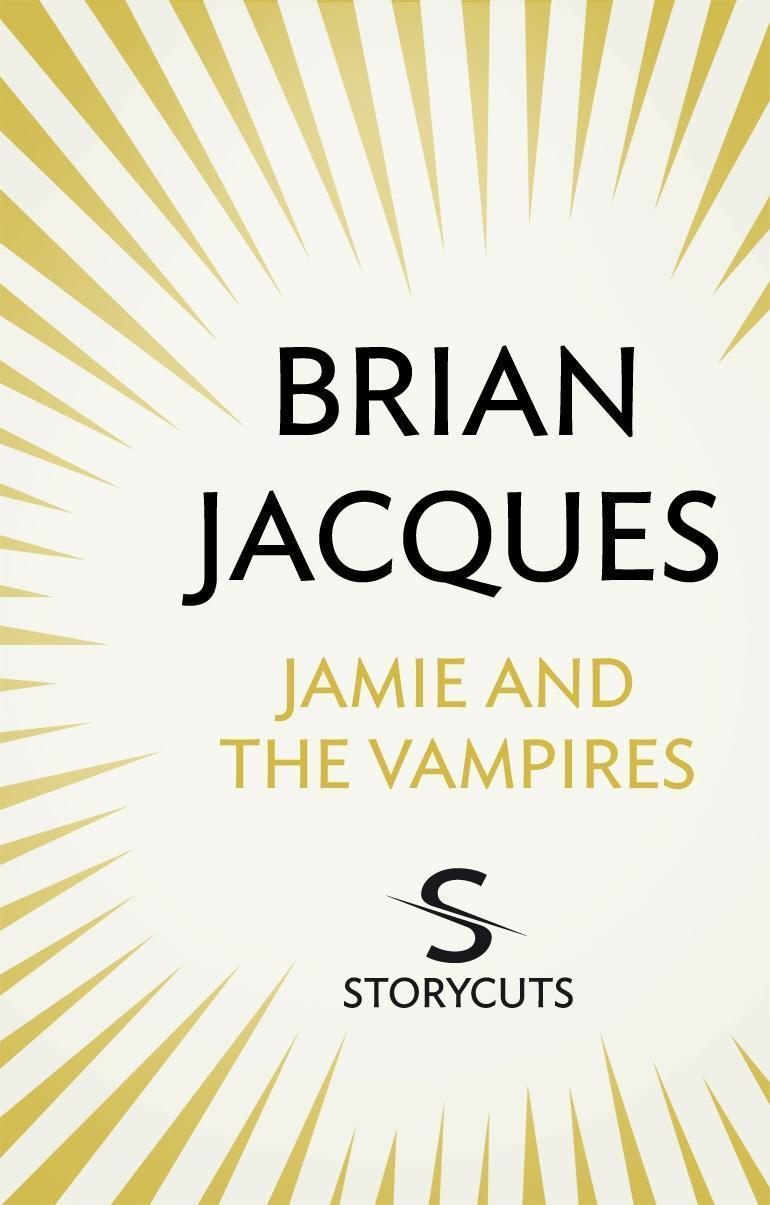 Jamie and the Vampires (Storycuts)