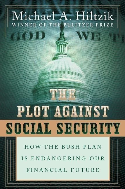 The Plot Against Social Security