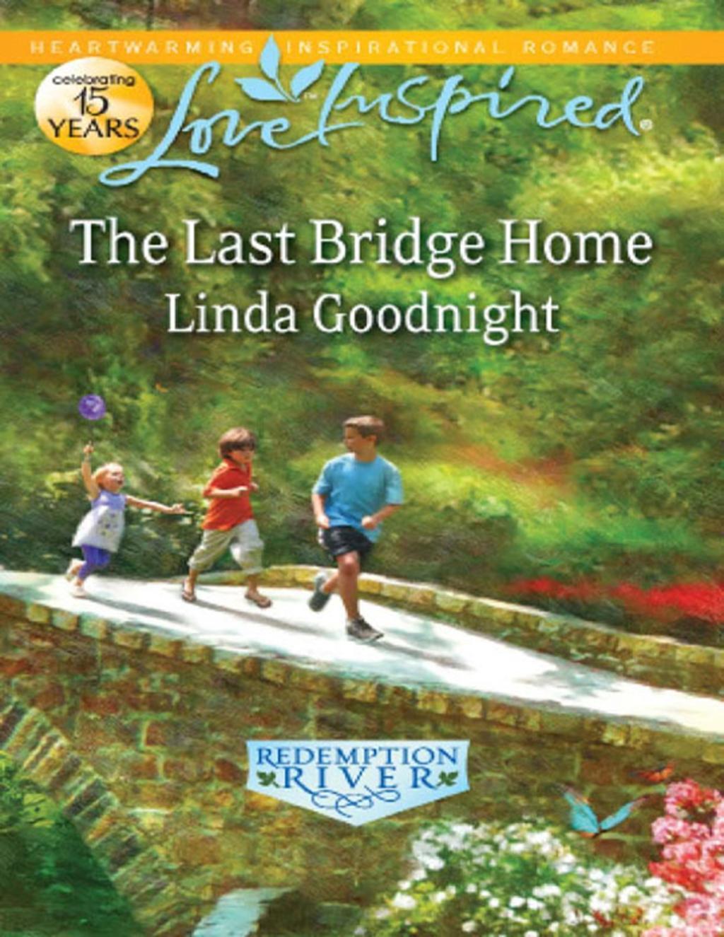 The Last Bridge Home (Mills & Boon Love Inspired)